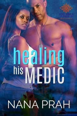 Healing His Medic by Nana Prah