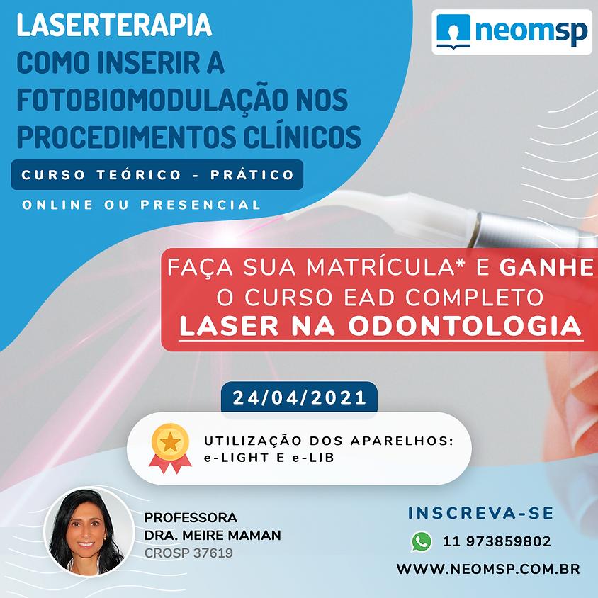Laserterapia: Como Inserir a Fotobiomodulação nos Procedimentos Clínicos