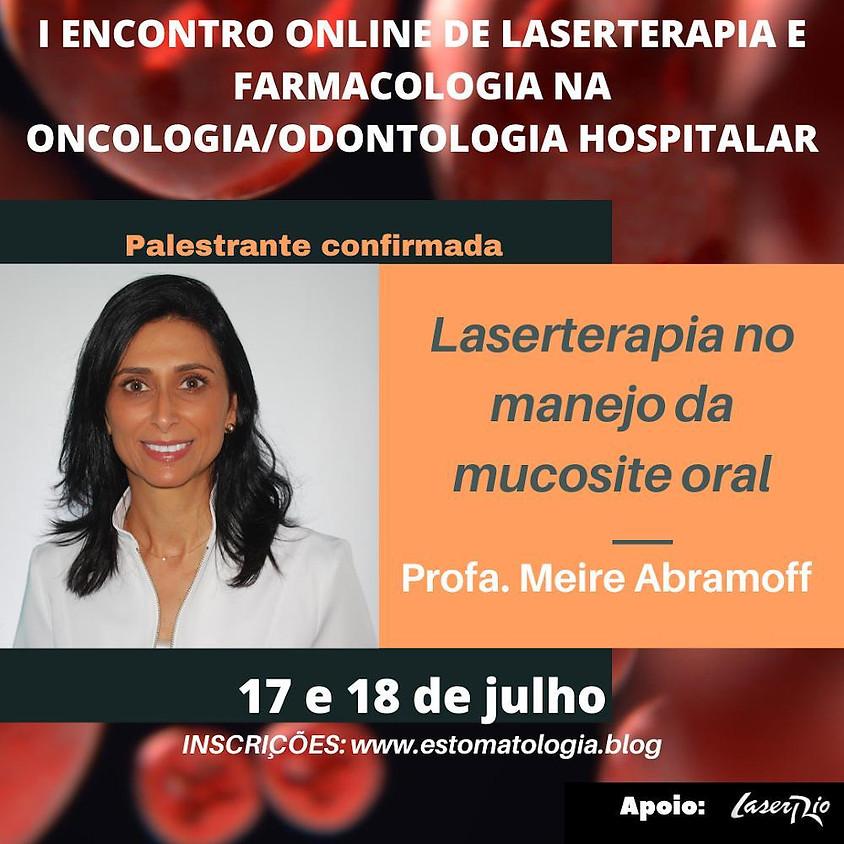 Laserterapia no Manejo da Mucosite Oral