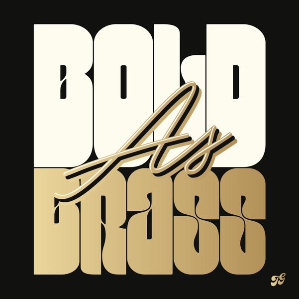 Bold As Brass