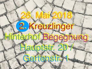 2. Kreuzlinger HINTERHOF-BEGEGNUNG am 26. Mai 2018