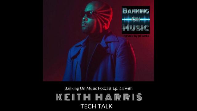 Tech Talk with Keith Harris