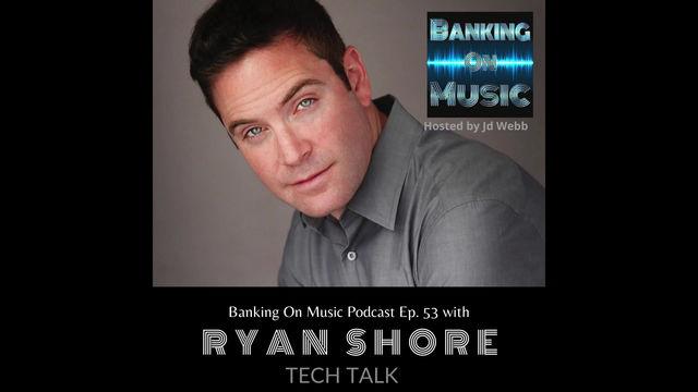 Tech Talk with Ryan Shore
