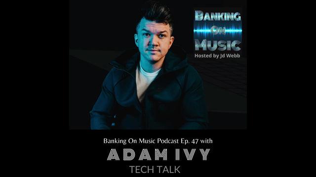 Tech Talk with Adam Ivy