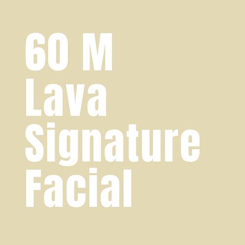 60 Minute Lava Signature Facial