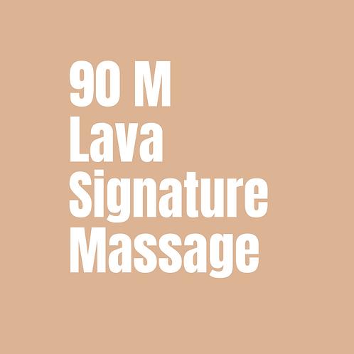 90 Minute Lava Signature Massage