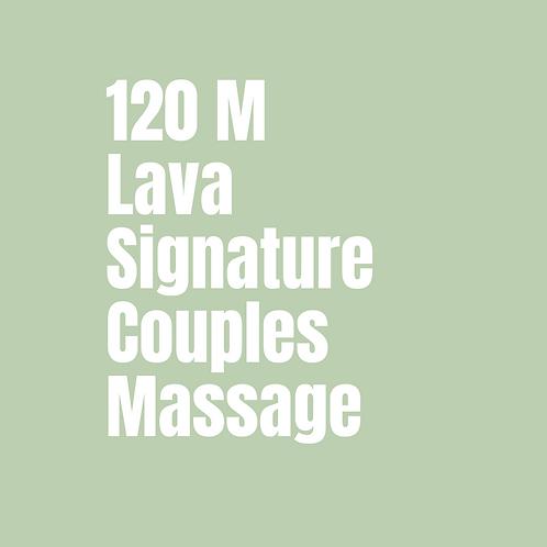 120 Minute Lava Signature Couples Massage