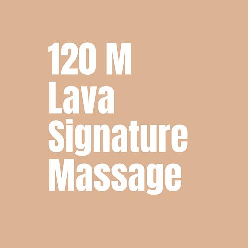 120 Minute Lava Signature Massage
