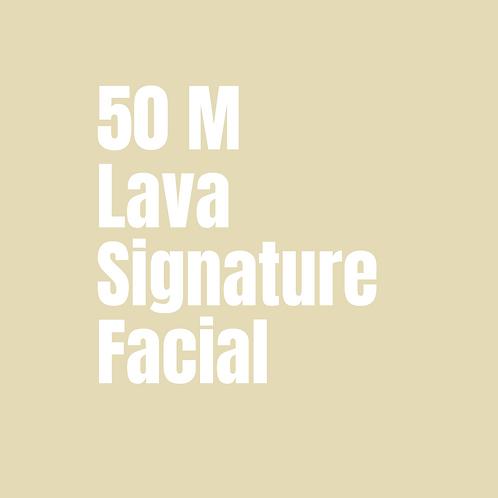 50 Minute Lava Signature Facial