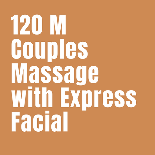 120 Minute Couples Massage with Express Facial