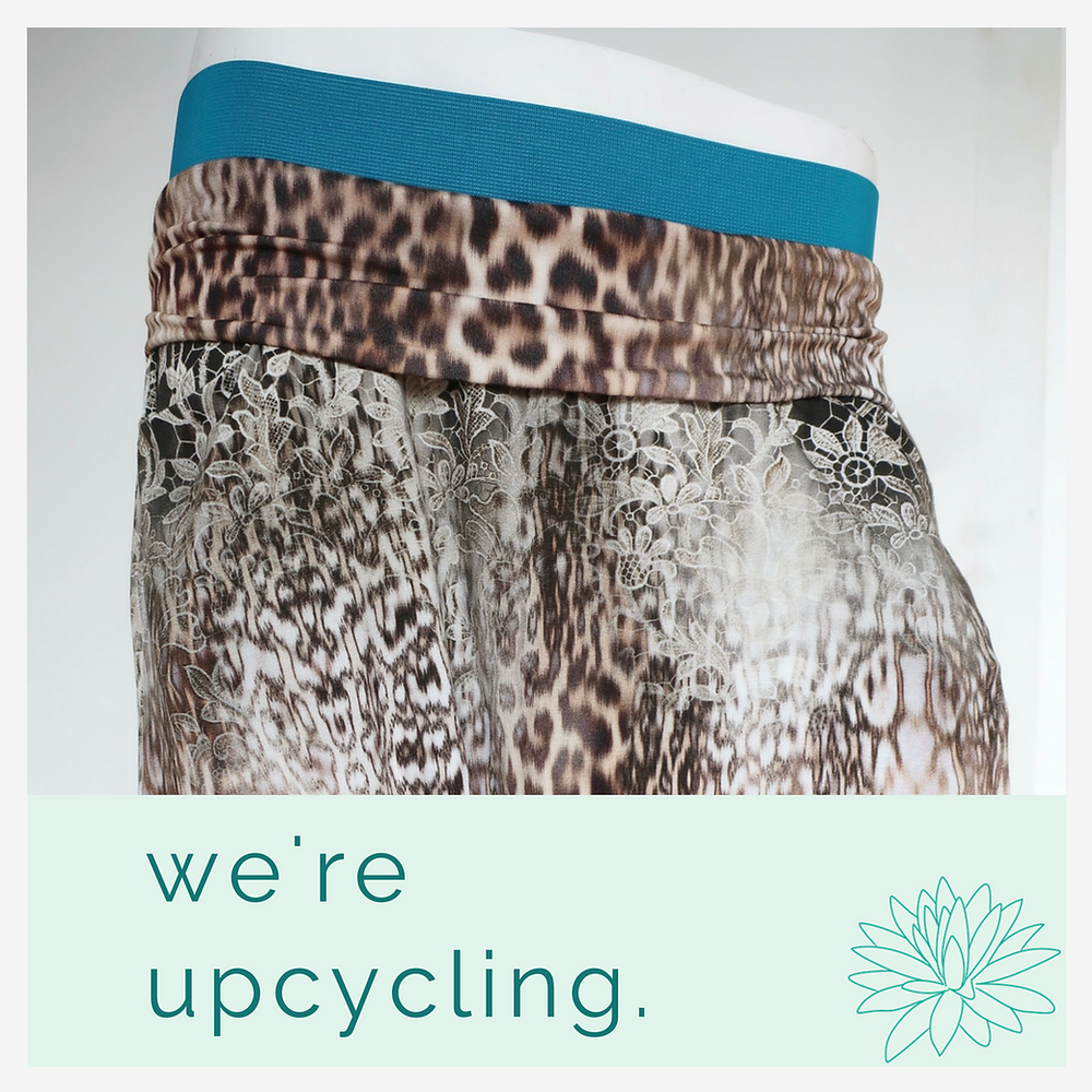 We're upcycling.