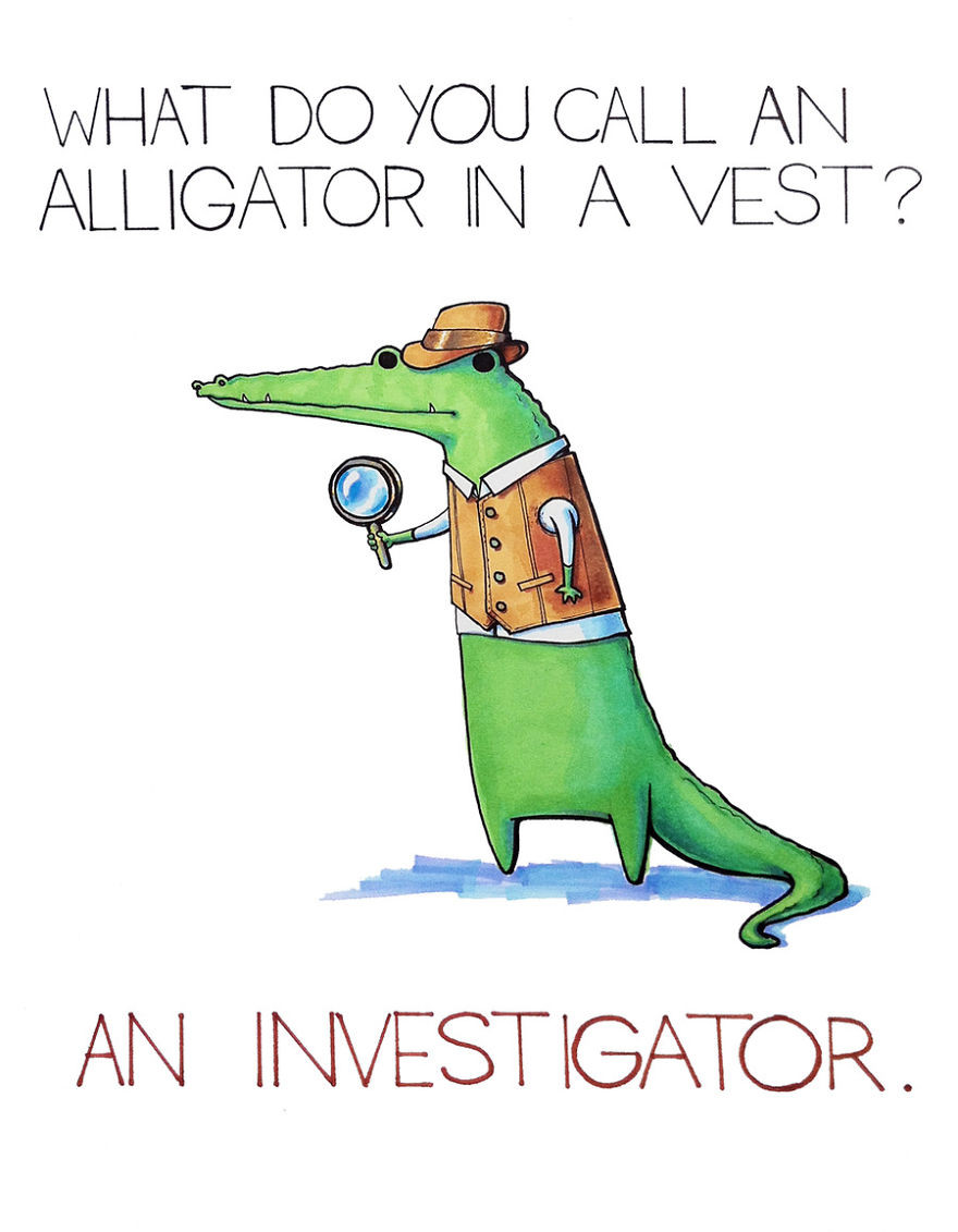 what do u call an alligator in a vest