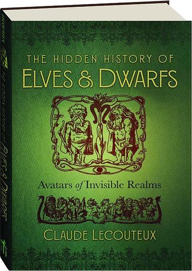Hidden History of Elves & Dwarfs