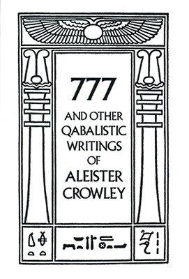 777 & Other Qabalistic Writings