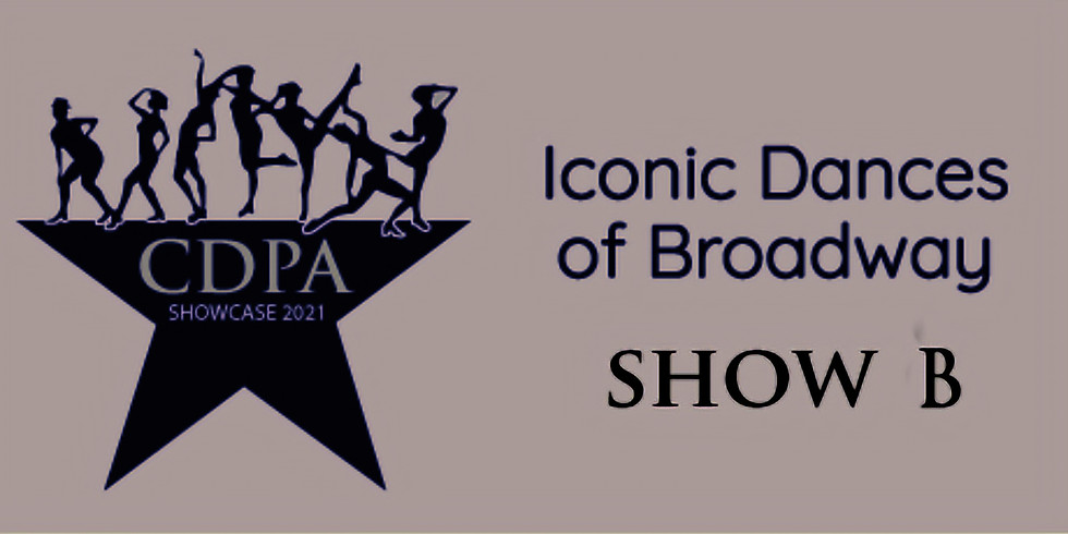 CDPA Iconic Dances Of Broadway - SHOW B