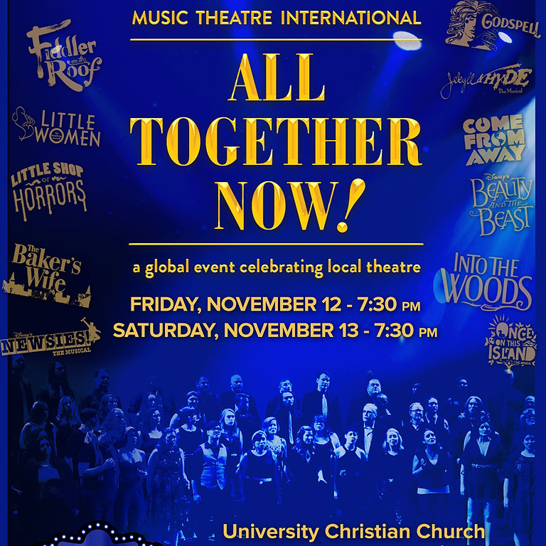 Encore Presents: All Together Now! A Global Event Celebrating Local Theater