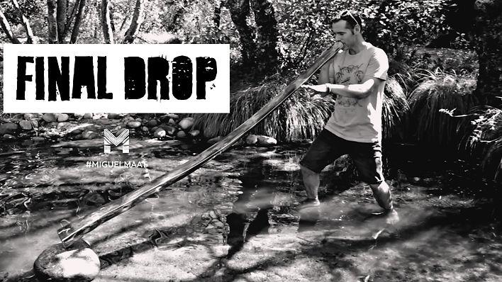 Novo single Final Drop - Miguel Maat