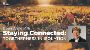Staying Connected: Togetherness in Isolation