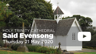 Said Evensong - 5pm Thursday 21 May