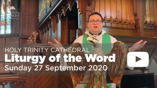 Liturgy of the Word - 10am Sunday 27 September