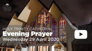 Evening Prayer - 5pm Wednesday 29 April