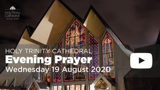 Evening Prayer - 5pm Wednesday 19 August