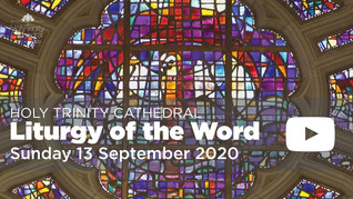 Liturgy of the Word - 10am Sunday 13 September