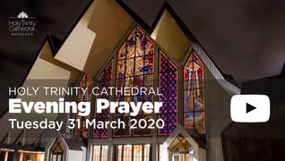 Evening Prayer - 5pm Tuesday 31 March