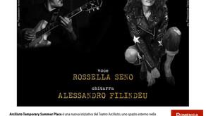 "Arciliuto Temporary Summer Place presenta ""IO SONO ETERNA"" con Rossella Seno e Alessandro Filindeu"