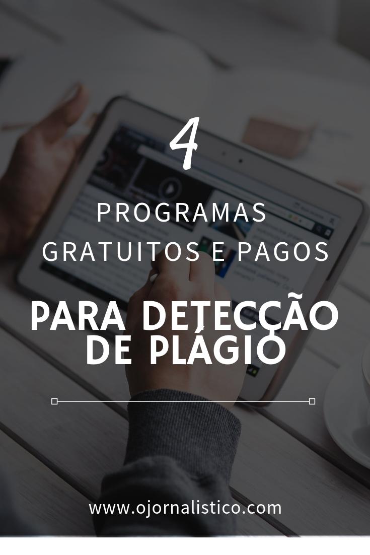 4 programas gratuitos e pagos para detectar plagio academico