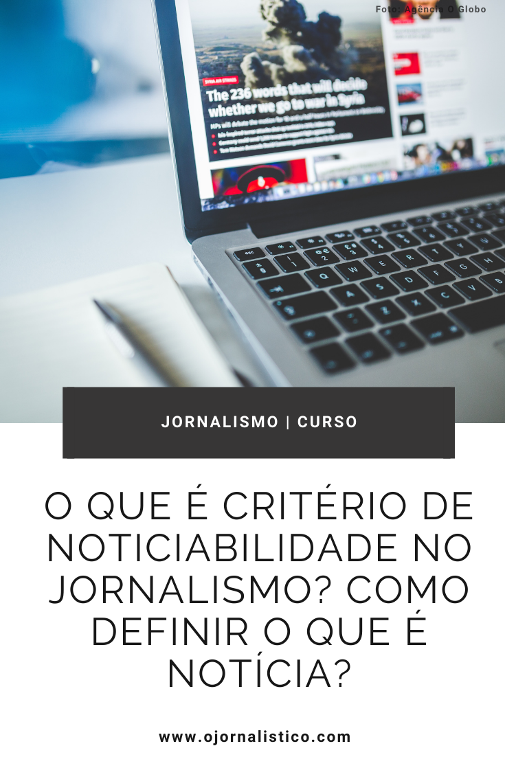 notebook aberto em uma página de portal de notícias logo abaixo o título do post sobre os criterios de noticiabilidade