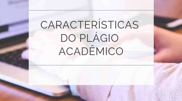 O que é plágio acadêmico e como evitá-lo