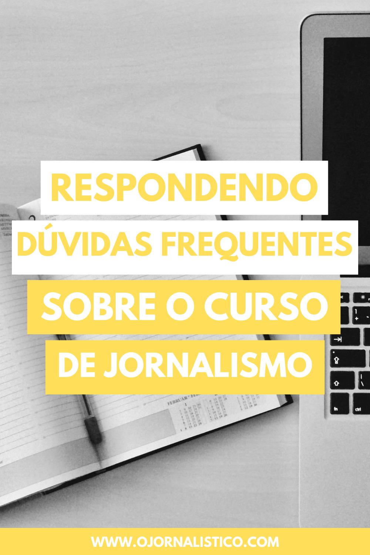 respondendo dúvidas frequentes sobre o curso de jornalismo perguntas e respostas