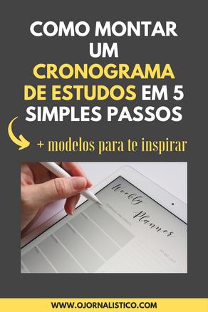 Como montar um Cronograma de Estudos em 5 simples passos + modelos para te inspirar