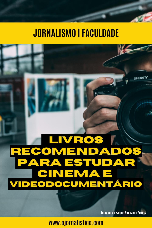 livros para estudar cinema e videodocumentario