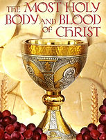 The Most Holy Body and Blood of Christ