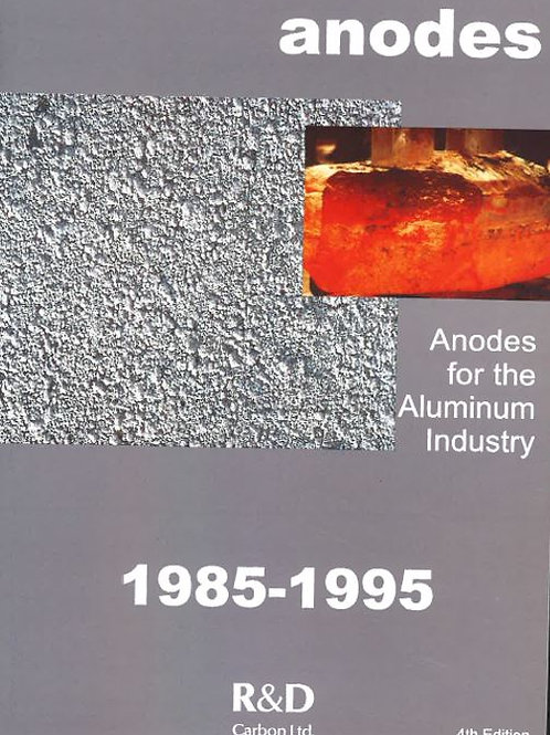 Anodes for the Aluminium Industry 1st Edition
