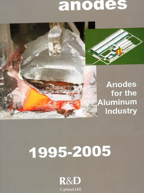 Anodes for the Aluminium Industry 2nd Edition