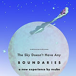 The Sky Doesn't Have Any BOUNDARIES