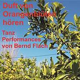Duft von Orangenblüten hören