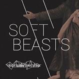 SOFT BEASTS