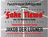 FAKE NEWS, oder: Die Wahrheit im Ghetto