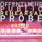 Öffentliche Probe(n) # 01 | 20