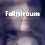Fall(t)raum