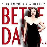 """BETTE DAVIS... """"FASTEN YOUR SEATBELTS!"""""""