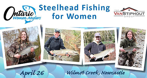 OWA Steelhead Fishing Wilmot banner 2020