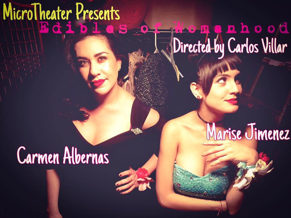 Edibles of Womanhood - MicroTheater Miami - Play