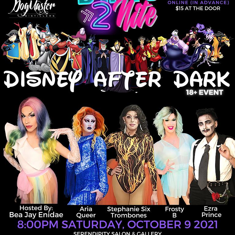 D2N: Disney After Dark @ Serendipity