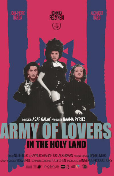 ARMY OF LOVERS IN THE HOLY LAND (2019)