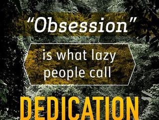 Obsession vs Dedication